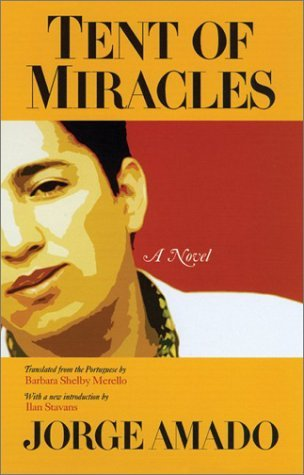 Tent of Miracles by Jorge Amado
