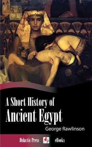 A Short History of Ancient Egypt