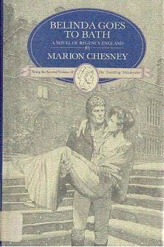 Belinda Goes to Bath by Marion Chesney
