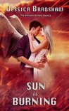 Sun is Burning (The Unbound Series)