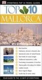 Top 10 Mallorca (DK Eyewitness Top 10 Travel Guide)