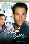 Book cover for Critical Care (Mercy Hospital #1)