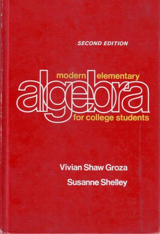 Modern elementary algebra for college students