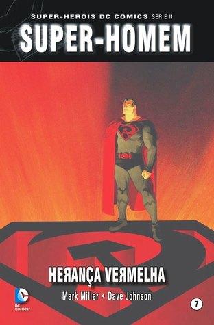 Super-Homem: Herança Vermelha (Super-Heróis DC Comics Série II, #7)