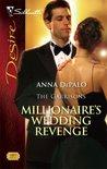 Millionaire's Wedding Revenge (The Garrisons, #3)