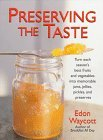 Preserving the Taste by Edon Waycott