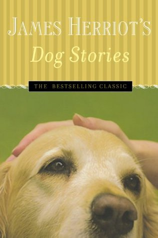 James Herriots Dog Stories By Herriot