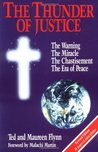 The Thunder of Justice: The Warning, the Miracle, the Chastisement, the Era of Peace, God's Ultimate Acts of Mercy