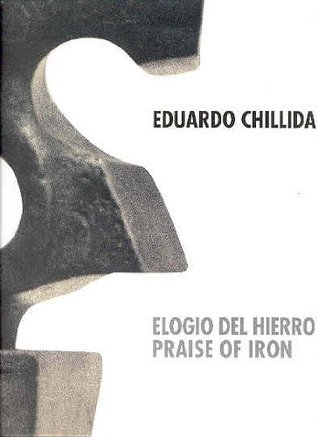 Chillida: Elogio del Hierro - Praise of Iron