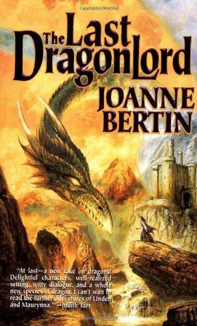 The Last Dragonlord (Dragonlord, #1)
