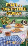 Death of a Country Fried Redneck by Lee Hollis