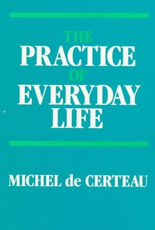 Image result for 'Practice of Everyday Life