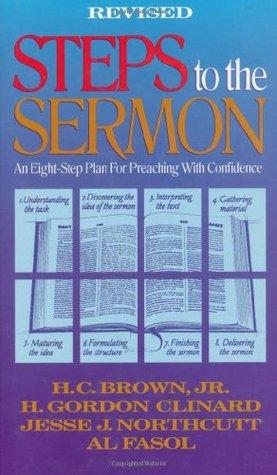 Steps to the Sermon: An Eight-Step Plan For Preaching With Confidence Descargar libros Kindle en línea