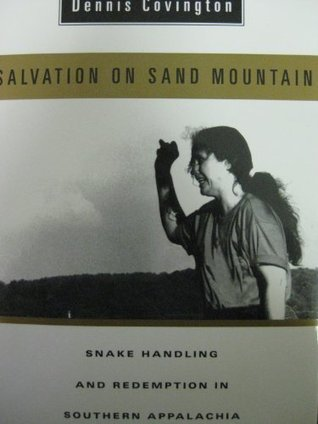 Salvation On Sand Moutain by Dennis Covington