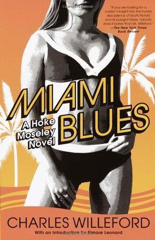 Miami Blues (Hoke Mosely #1)