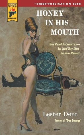 Honey in his Mouth (Hard Case Crime, #60)