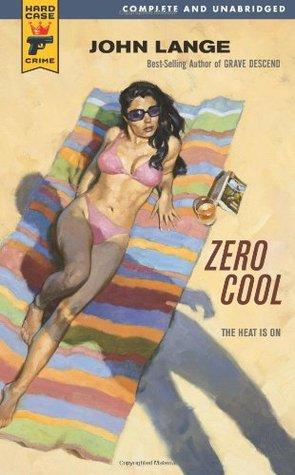 Zero Cool - Michael Crichton (writing as John Lange)