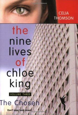 The Chosen (The Nine Lives of Chloe King...