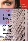 The Chosen (The Nine Lives of Chloe King #3)
