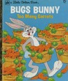 Bugs Bunny: Too Many Carrots (A Little Golden Book)
