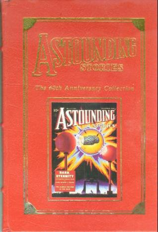 Astounding Stories: The 60th Anniversary Collection