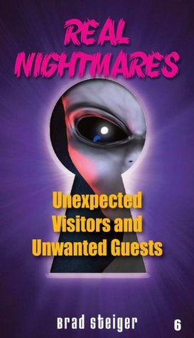 Real Nightmares: Unexpected Visitors and Unwanted Guests