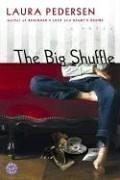 The Big Shuffle by Laura Pedersen