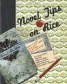 Novel Tips On Rice: What To Cook When You'd Rather Be Writing (or Vice Versa)