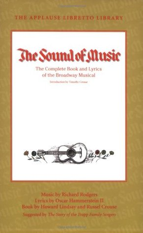 The Sound of Music: The Complete Book and Lyrics