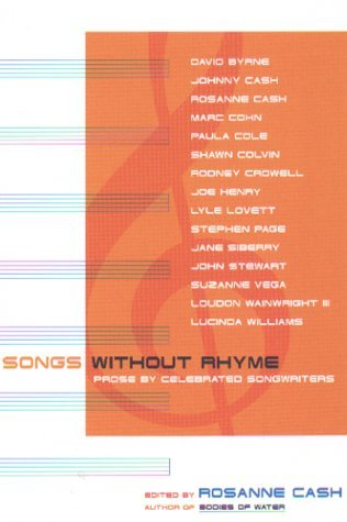 Ebook Songs Without Rhyme: Prose by Celebrated Songwriters by Rosanne Cash DOC!