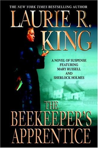 The Beekeeper's Apprentice (Mary Russell and Sherlock Holmes #1)