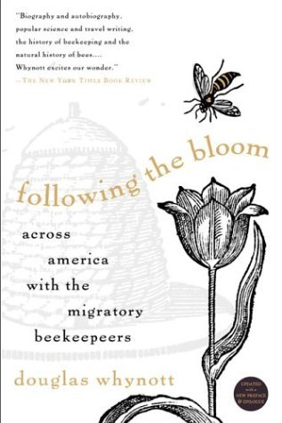 Following the Bloom by Douglas Whynott