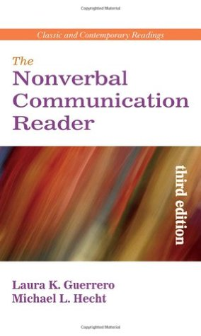 The Nonverbal Communication Reader: Classic and Contemporary Readings, 3/E