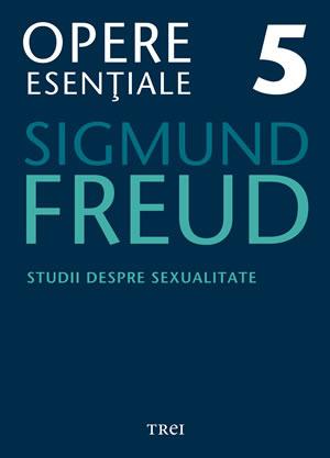 Studii despre sexualitate (Opere Esențiale, vol. 5)