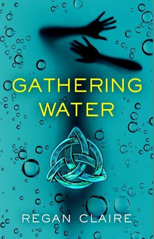 Gathering Water(Gathering Water 1) - Regan Claire