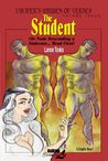 Lucifer's Garden of Verses: Volume Three - The Student (Or Nude Descending a Staircase... Head First)