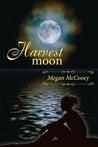 Harvest Moon by Megan McCooey