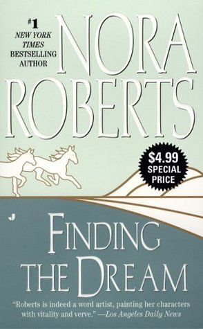 Finding the Dream by Nora Roberts
