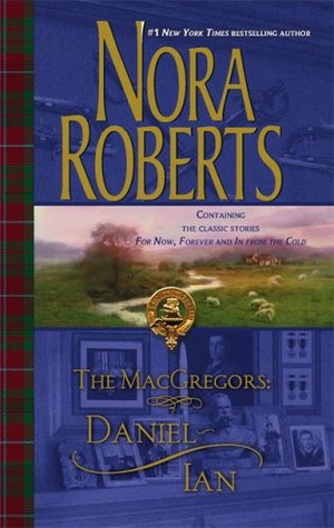 Book Review: Nora Roberts' Daniel * Ian