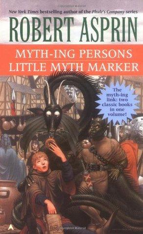 Myth-ing Persons / Little Myth Marker by Robert Lynn Asprin