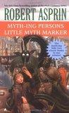 Myth-ing Persons / Little Myth Marker (Myth Adventures, #5-6)