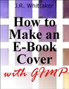 How to Make an E-Book Cover with Gimp