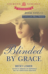 Blinded by Grace by Becky Lower