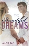 Beautiful Dreams by Alicia Rae