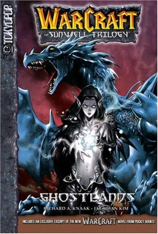 Ghostlands (WarCraft: The Sunwell Trilogy, #3)