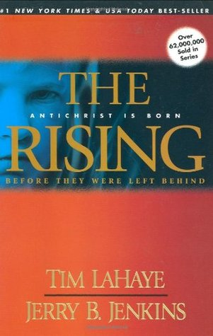The Rising: Antichrist is Born  (Before They Were Left Behind, #1)