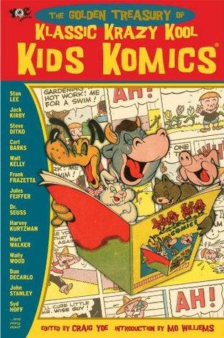The Golden Treasury of Krazy Kool Klassic Kids' Komics