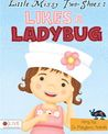 Little Missy Two-Shoes: Likes a Ladybug (Missy, #1)
