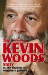 The Kevin Woods Story: In the Shadows of Mugabe's Gallows