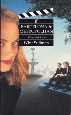 Barcelona and Metropolitan: Tales of Two Cities (2 Screenplays)